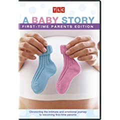 A Baby Story: First Time Parents