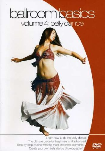 Ballroom Basics, Vol. 4: Belly Dance