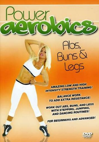 Power Aerobics: Abs, Buns & Legs