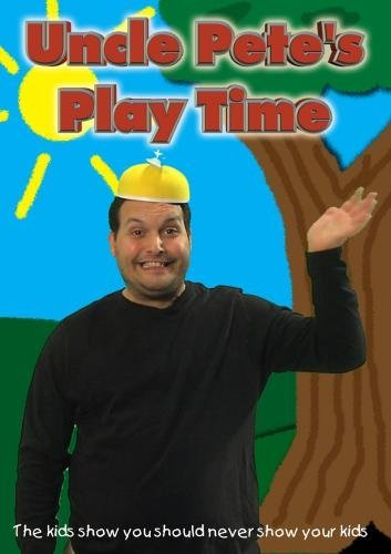 Uncle Pete's Play Time