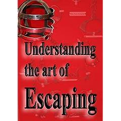 Understanding the Art of Escaping