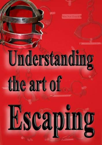 Understanding the Art of Escaping