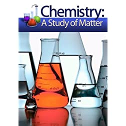 Chemistry: A Study of Matter - Disc 3