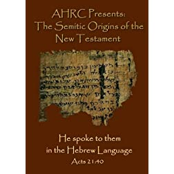 AHRC Presents: The Semitic Origins of the New Testament
