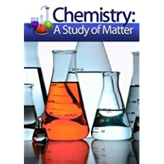 Chemistry: A Study of Matter - Disc 5