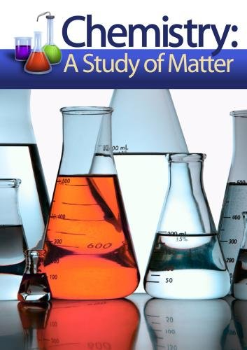 Chemistry: A Study of Matter - Disc 8