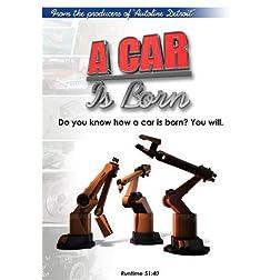 A Car Is Born