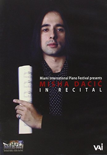 Misha Dacic: In Recital