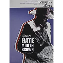 Louisiana Master: Clarence Gatemouth Brown