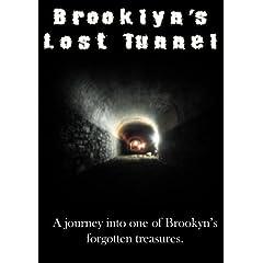 Brooklyn's Lost Tunnel