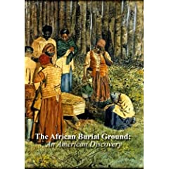 The African Burial Ground: An American Discovery (Home Use)