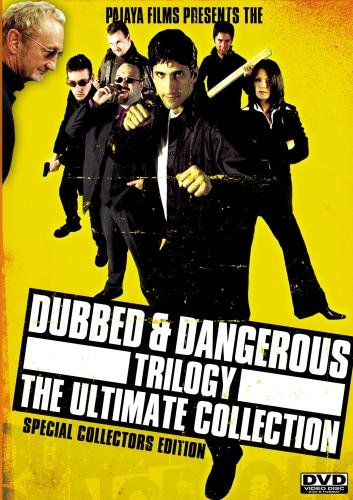 Dubbed & Dangerous Trilogy [The Ultimate Collection]