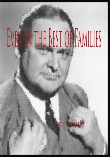 Nero Wolfe: Even in the Best of Families