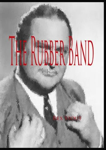 Nero Wolfe:  The Rubber Band