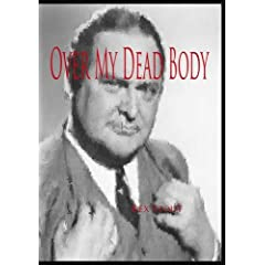 Nero Wolfe: Over My Dead Body