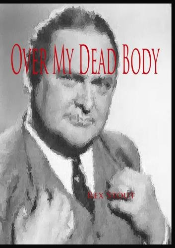 Nero Wolfe: Over My Dead Body