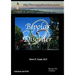 Bipolar Disorder - Individual Use DVD Copy*