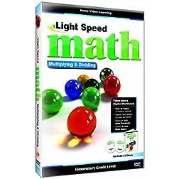 Light Speed Math: Multiplying & Dividing