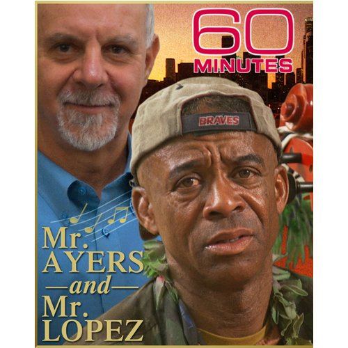60 Minutes - Mr. Ayers and Mr. Lopez (March 22, 2009)