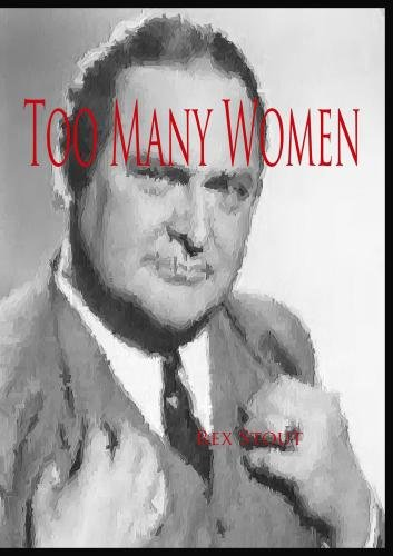 Nero Wolfe:  Too Many Women