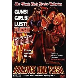 Violence and Flesh