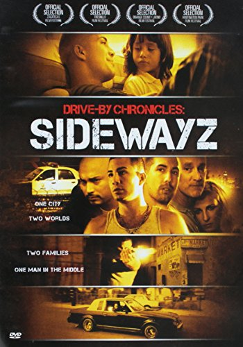 Drive-By Chronicles: Sidewayz