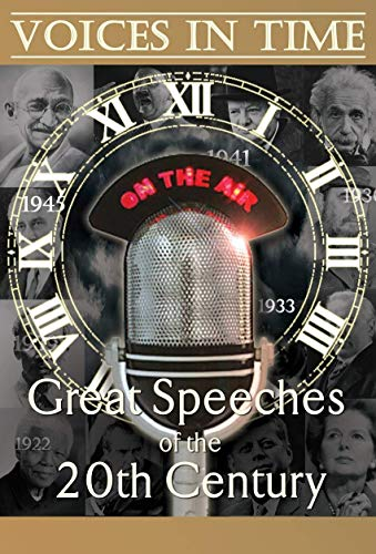 Voices in Time: Great Speeches of the 20th Century