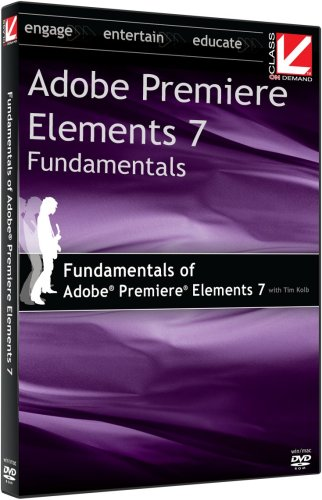 Class on Demand: Fundamentals of Adobe Premiere Elements 7 2009 Adobe Educational Training Tutorial Learning DVD