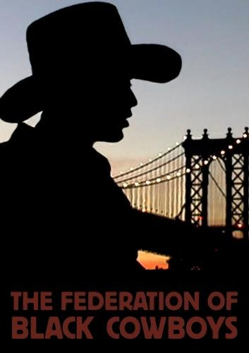 The Federation of Black Cowboys (Institutional Use - High Schools/Libraries/Non-Profits)