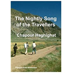 The nightly song of the travellers