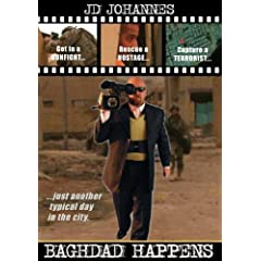 Outside the Wire :  Baghdad Happens
