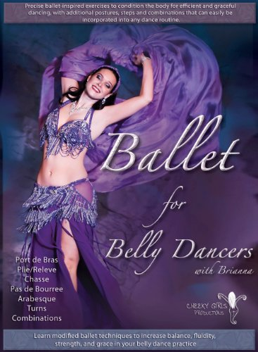 Ballet For Belly Dancers