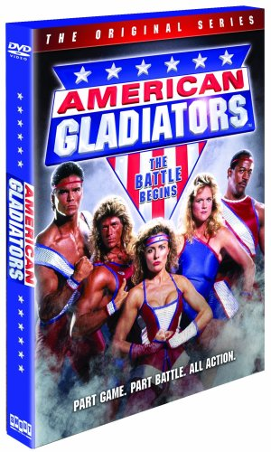 American Gladiators (The Original Series): The Battle Begins