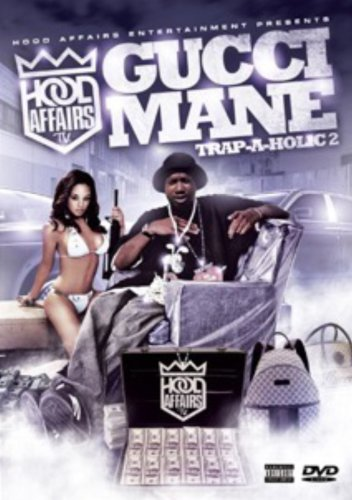 Hood Affairs: Trap a Holic, Vol. 2 - Gucci Mane