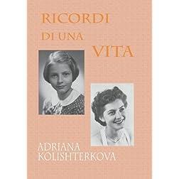 Le voci dei ricordi di una vita Adriana Kolishterkova