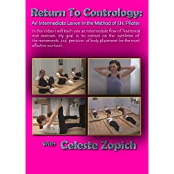 Return to Contrology - An Intermediate Lesson in the Method of J.H. Pilates
