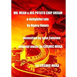 MR. MEAN & HIS POTATO CHIP DREAM