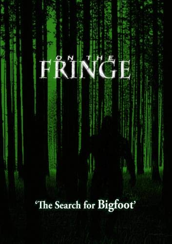 On the Fringe 'In search of Bigfoot'