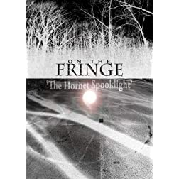 On the Fringe 'The Hornet Spook Light'
