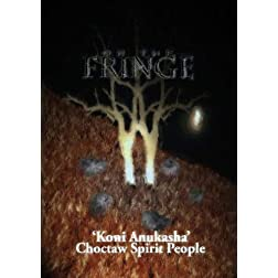 On the Fringe 'Choctaw Spirit People'