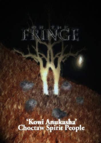 On the Fringe 'Choctaw Spirit People'