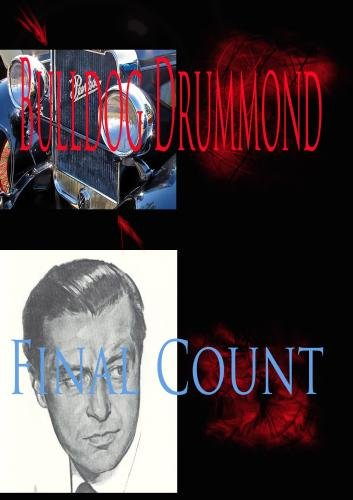 Bulldog Drummond: The Final count