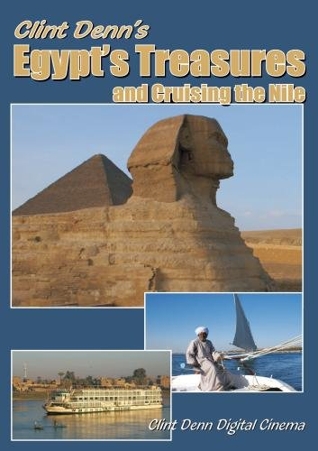 Clint Denn's Egypt's Treasures and Cruising the Nile