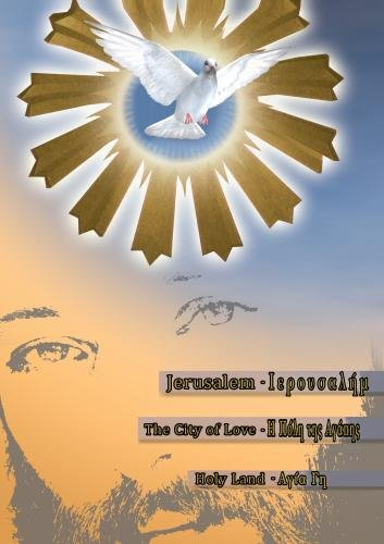 Jerusalem The City of Love Holy Land
