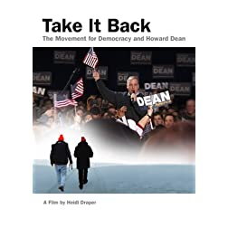 Take It Back, The Movement for Democracy and Howard Dean