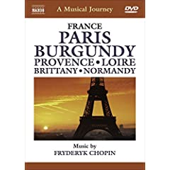 A Musical Journey: France - Paris / Burgundy / Provence / Loire / Brittany / Normandy