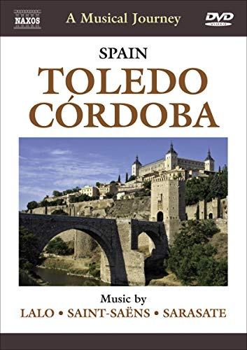 A Musical Journey: Spain - Toledo / Cordoba