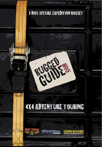 Rugged Guide to 4x4 Adventure Touring International Edition