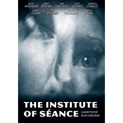 The Institute of S�ance