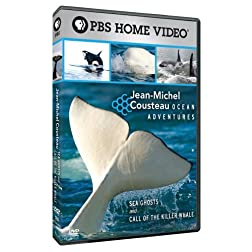 Jean-Michel Cousteau: Ocean Adventures: Sea Ghosts and Call of the Killer Whale